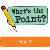 whats-the-point-year-3